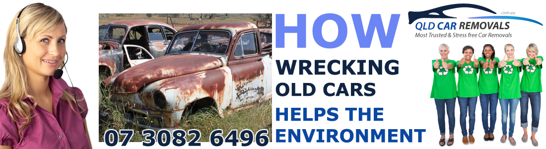wrecking old car helps environment