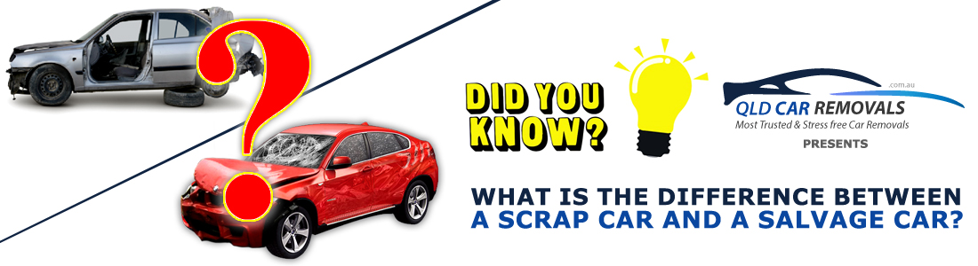 What is the difference between a Scrap Car and a Salvage Car?